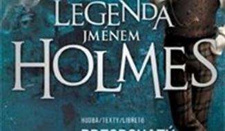 muzikál Legenda jménem Holmes